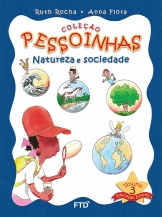 http://catalogo.ftd.com.br.s3.amazonaws.com/280x400_11301641-PESSOINHAS-NATUREZA-E-SOCIEDADE-VOL3-CAPA-ALUNO-1.jpg
